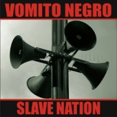 Vomito Negro - Slave Nation - CD